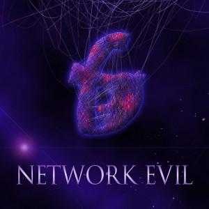 Network Evil 6